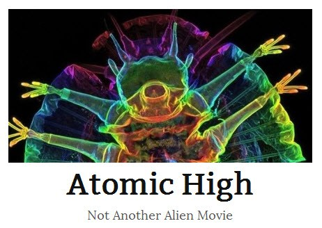 Atomic High, the movie